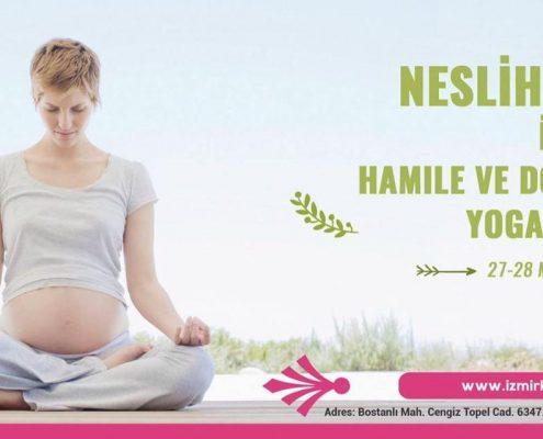 Neslihan İskit ile Hamile yogası ve Doğum Sonrası Eğitmen Eğitimi